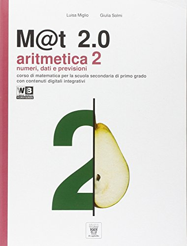 M@t 2.0. Per la Scuola media. Con DVD. Con e-book. Con espansione online