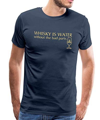 Spreadshirt Whisky is Water Without The Bad Parts Spruch Männer Premium T-Shirt, M, Navy