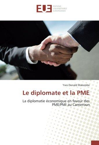Le diplomate et la PME par Yves Donald Makembe