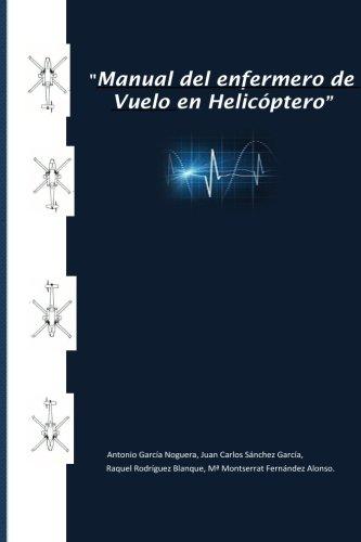 Manual del enfermero de vuelo en helicóptero
