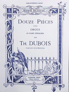 12 PIECES - arrangiert für Orgel [Noten/Sheetmusic] Komponist : DUBOIS THEODORE