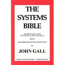SYSTEMANTICS. THE SYSTEMS BIBLE (English Edition)