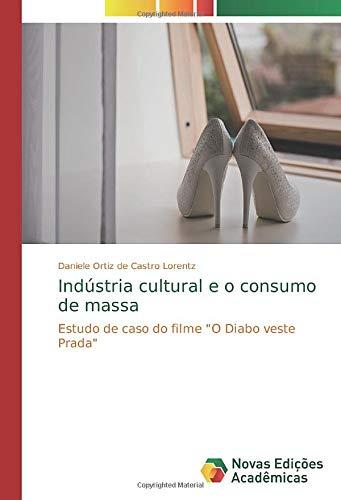 Indústria cultural e o consumo de massa: Estudo de caso do filme