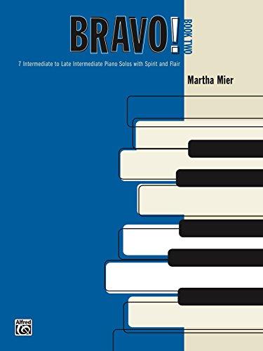 Bravo!, Book 2: For Intermediate to Late Intermediate Piano (English Edition)