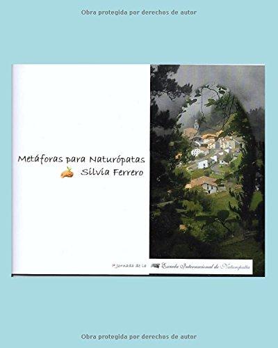 Metáforas para Naturópatas por Silvia Ferrero