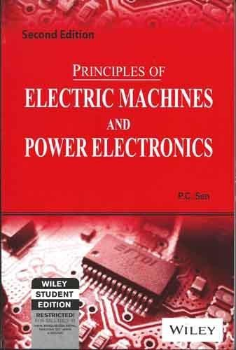 Principles of Electric Machines and Power Electronics, 2ed