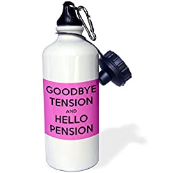 3dRose wb_193431_1 Goodbye tension and hello pension. Pink and Black. Sports Water Bottle, 21 oz, White