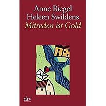 Mitreden ist Gold: Anne und Heleen setzen ihren Briefwechsel über das Älterwerden fort (dtv großdruck)