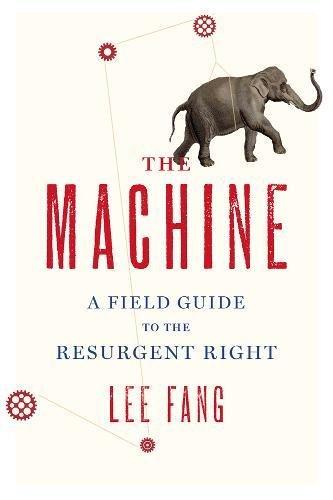 The Machine por Lee Fang
