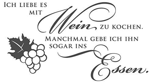 Wandtattoo Spruch Ich Liebe es mit Wein zu Kochen. Manchmal gebe ich ihn sogar