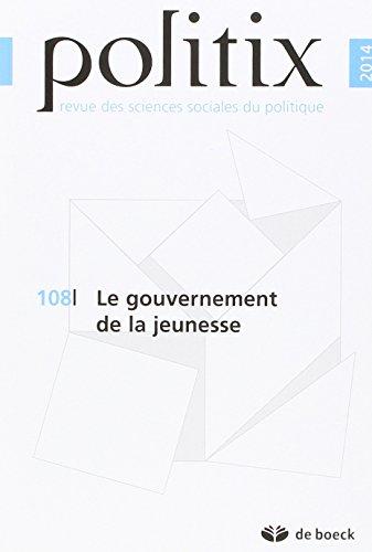 Politix N.108 le Gouvernement de la Jeunesse par XXX