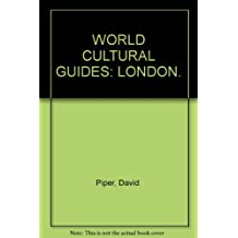 WORLD CULTURAL GUIDES: LONDON.