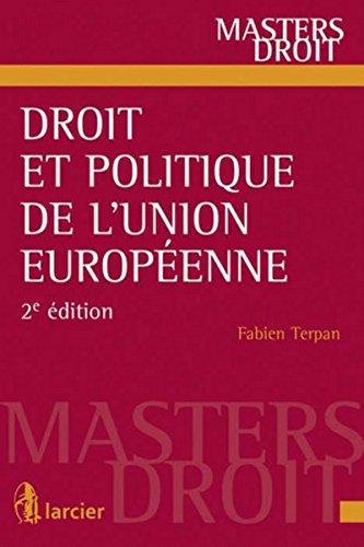 Droit et politique de l'Union européenne par Fabien Terpan