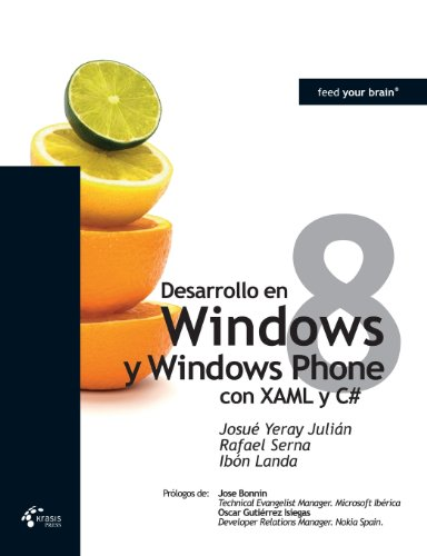 Desarrollo En Windows 8 Y Windows Phone 8 Con Xaml Y C#