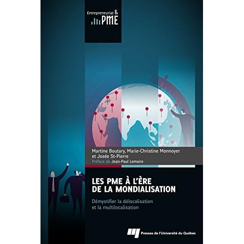 Les PME à l'ère de la mondialisation: Démystifier la délocalisation et la multilocalisation