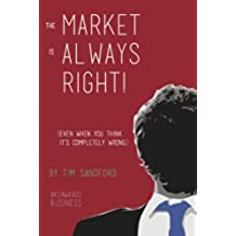 The Customer is Always Right (Even when you think they are wrong) (New Business Enterprise Series - Product Development Strategy Book 1) (English Edition)