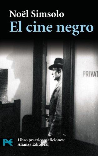 El cine negro: Pesadillas Verdaderas Y Falsas (Cine Y Comunicacion) par Simsolo Noel