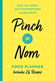 Pinch of Nom Food Planner: Includes 26 New Recipes