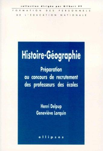 Histoire-géographie: Préparation au concours de recrutement des professeurs des écoles