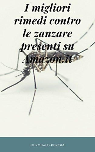 I Migliori Rimedi Contro le Zanzare Presenti su Amazon