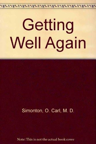 Getting Well Again