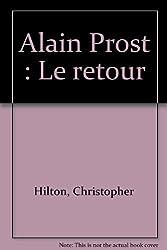 Alain Prost : Le retour