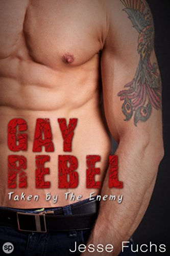 Gay Rebel 3: Taken by the Enemy (English Edition) eBook ...