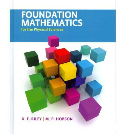 [(Foundation Mathematics for the Physical Sciences )] [Author: Ken F. Riley] [Jun-2011]