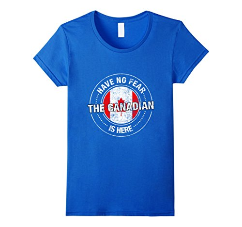 have-no-fear-the-canadian-is-here-shirt-canada-t-shirt-damen-gre-s-knigsblau