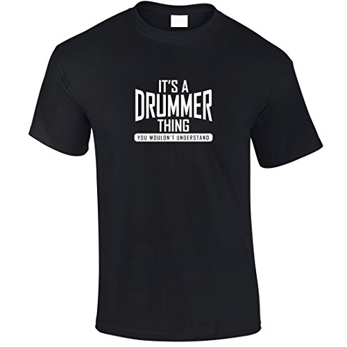It's A Drummer Thing, You Wouldn't Understand T-Shirt