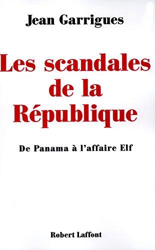 Les scandales de la Rpublique