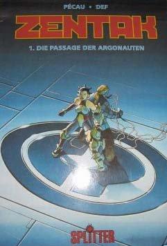 Zentak; Band 1: Die Passage der Argonauten;