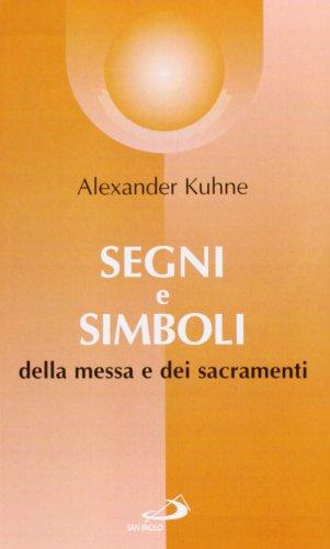 segni-e-simboli-della-messa-e-dei-sacramenti