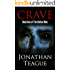 Crave: A Zombie Thriller (The Hollow Men Book 1)