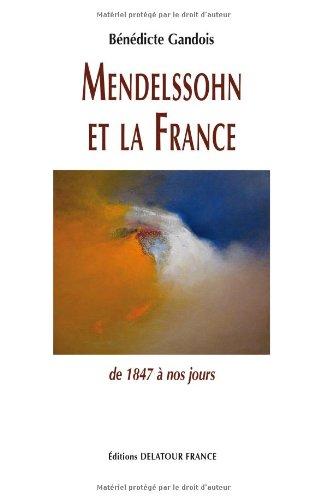 mendelssohn-et-la-france-de-1847--nos-jours