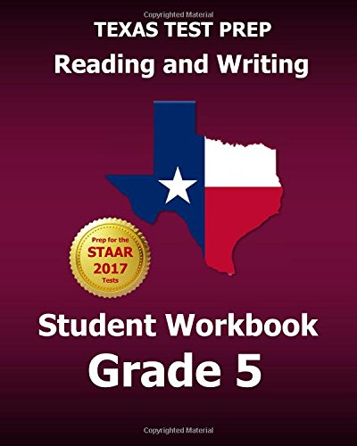 TEXAS TEST PREP Reading and Writing Student Workbook Grade 5: Covers the TEKS Writing Standards