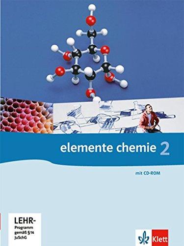 Elemente Chemie 2 Oberstufe: Schülerbuch mit CD-ROM