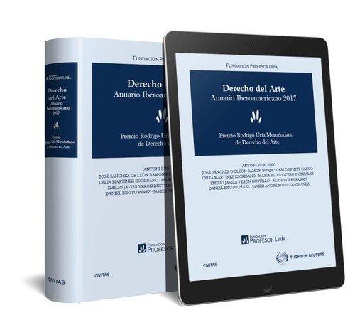 Derecho del arte. Anuario  Iberoamericano 2017 (Papel + e-book) (Monografía) (Chavez Papel)