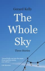 The Whole Sky: Three Stories