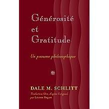Générosité et Gratitude: Un psaume philosophique- Traduction libre, d'après l'original, par Leonce Paquet
