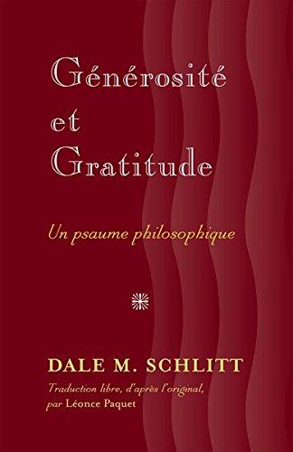 Générosité Et Gratitude: Un Psaume Philosophique