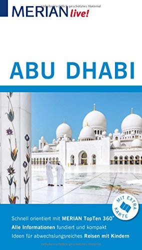 MERIAN live! Reiseführer Abu Dhabi: Mit Extra-Karte zum Herausnehmen