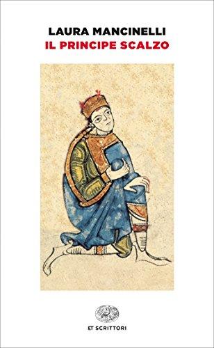 Il principe scalzo (Einaudi tascabili. Scrittori Vol. 1107)
