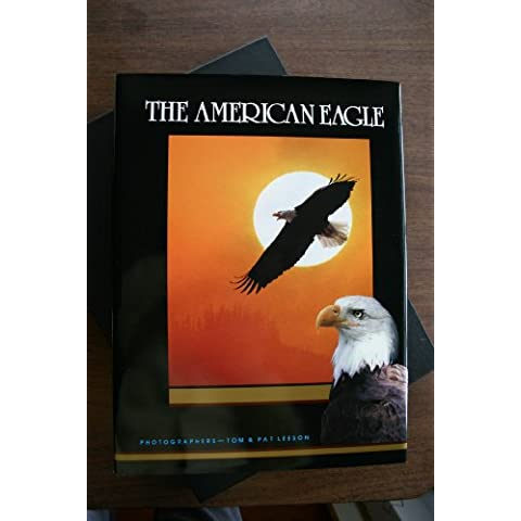 The American Eagle (Earthsong Collection)
