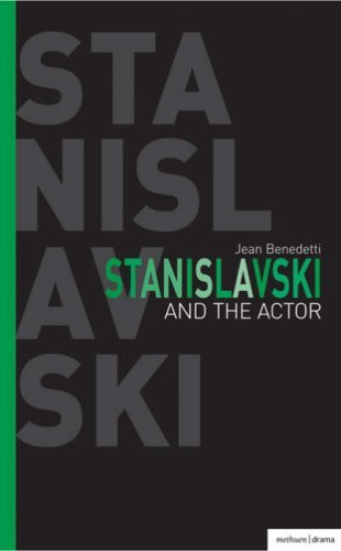 Stanislavski and the Actor: The Final Acting Lessons, 1935-38 (Performance Books) by Jean Benedetti (2008-08-02)