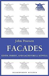 Facades: Edith, Osbert, and Sacheverell Sitwell