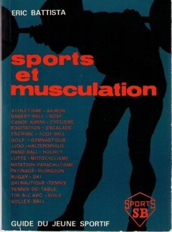 Sports et musculation: Guide du jeune sportif (Sports S. B. )