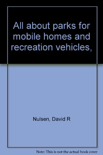 All about parks for mobile homes and recreation vehicles,