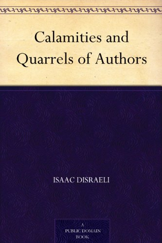 Calamities and Quarrels of Authors (English Edition)