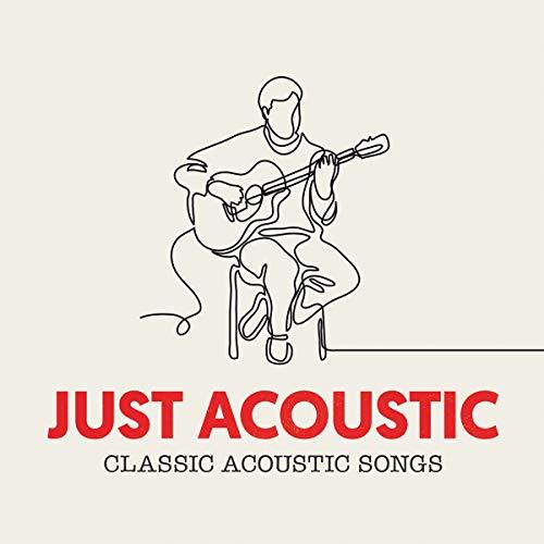Just Acoustic [Explicit]